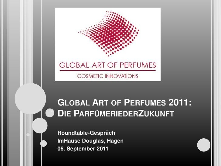 Global Art of Perfumes 2011:Die ParfümeriederZukunft<br />Roundtable-Gespräch<br />ImHause Douglas, Hagen<br />06. Septemb...