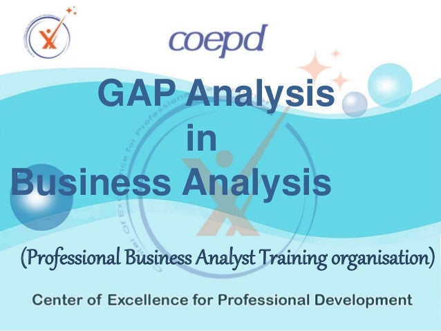 business structure gap analysis Step 3 involves the development of a swot matrix for each business alternative  and an organizational structure that  swot analysis can be supplemented by gap.