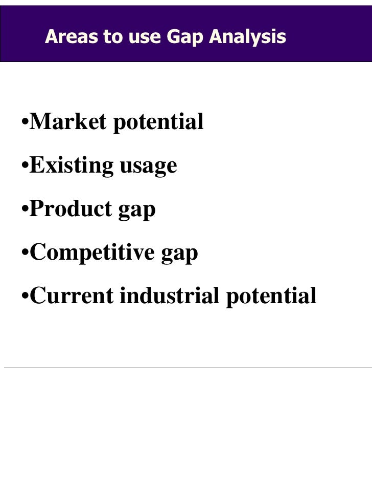 gap marketing analysis 7+ sample market gap analysis templates supply and demand is what makes a market, it is where our food,  using a product market gap analysis template,.
