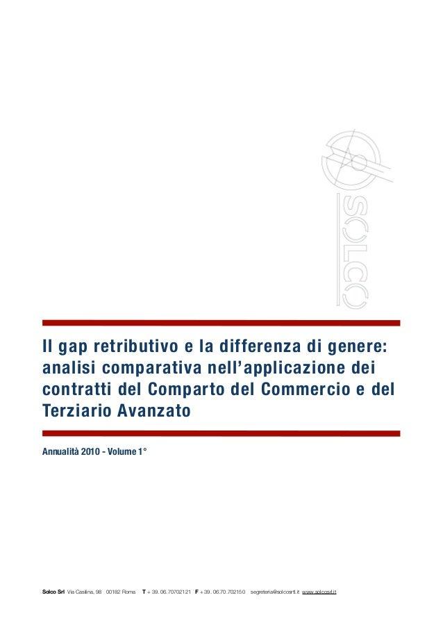 ! Il gap retributivo e la differenza di genere: analisi comparativa nell'applicazione dei contratti del Comparto del Comme...