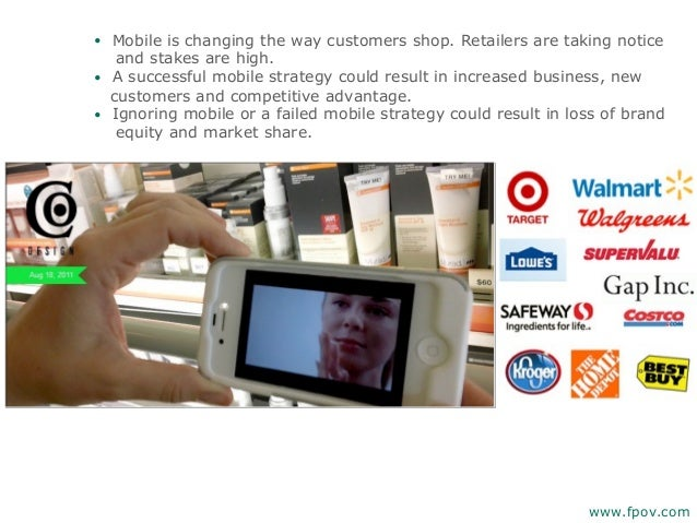 • Mobile is changing the way customers shop. Retailers are taking noticeand stakes are high.• A successful mobile strategy...