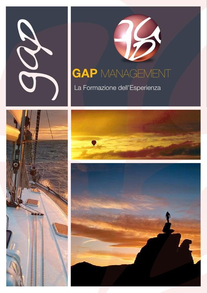 gap       GAP MANAGEMENT       La Formazione dell'Esperienza