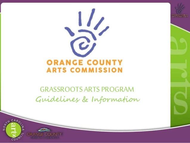 GRASSROOTSARTS PROGRAM Guidelines & Information