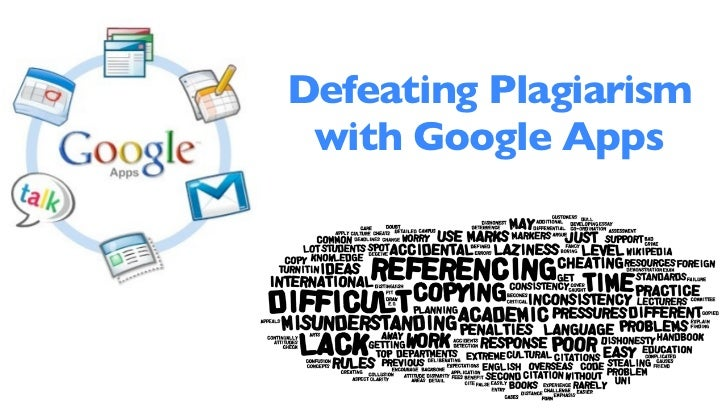 Defeating Plagiarism with Google Apps