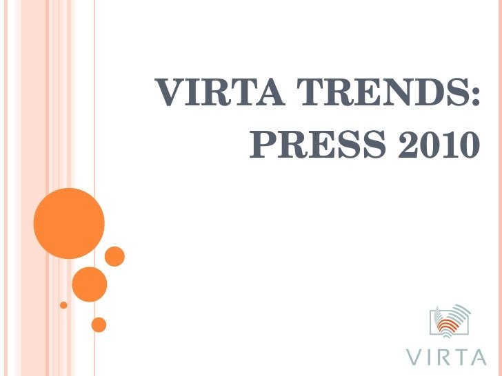 VIRTA TRENDS: PRESS 2010