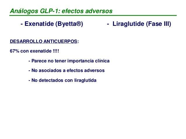 • Exenatide (Byetta©, Lilly) – Se une a los receptores del GLP-1 – Semivida: 2,5 horas – Dosis: 5 mcg dos veces / día (1 h...