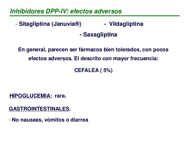 • Sitagliptina (Januvia©, MSD) – Dosis: 100 mg /día – Via oral – Terapia combinada – Efecto neutro sobre el peso – Reducci...