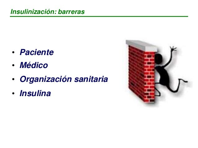 """- Miedo al pinchazo - Insulina = droga - Marca al paciente como """"enfermo"""" - Complejidad del tratamiento - Hipoglucemias - ..."""