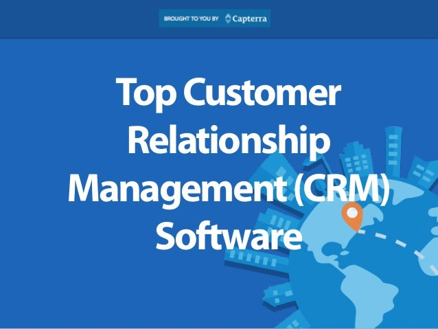 Top Customer  Relationship  Management (CRM)  Software