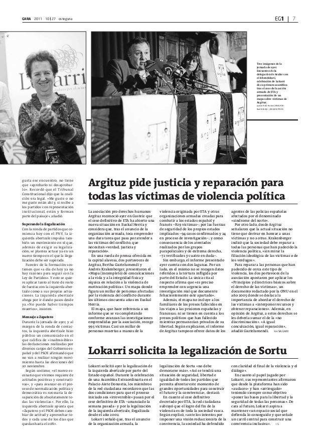 EG1GARA 2011 10 27 osteguna 7 gusta ese encuentro, no tiene que «aprobarlo ni desaprobar- lo». Recordó que el Tribunal Con...