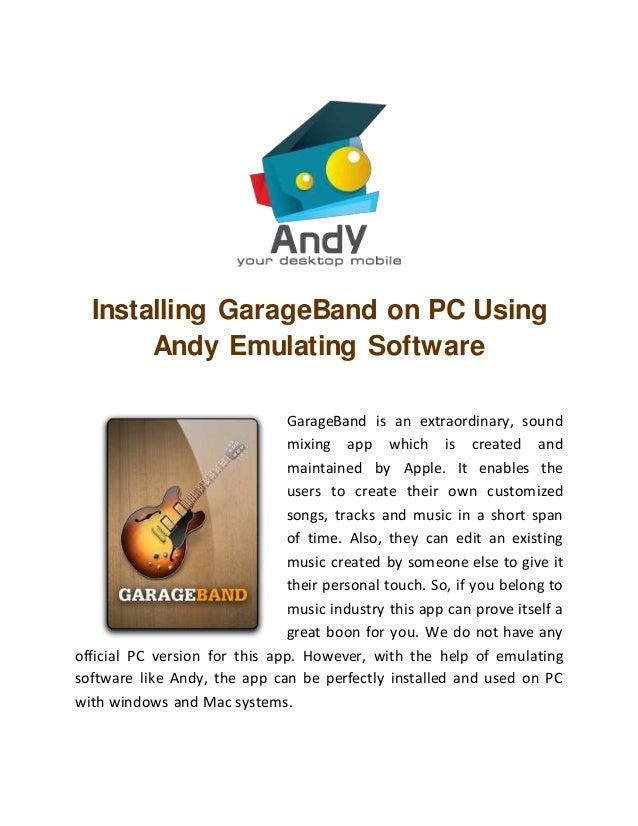 Installing GarageBand on PC Using Andy Emulating Software