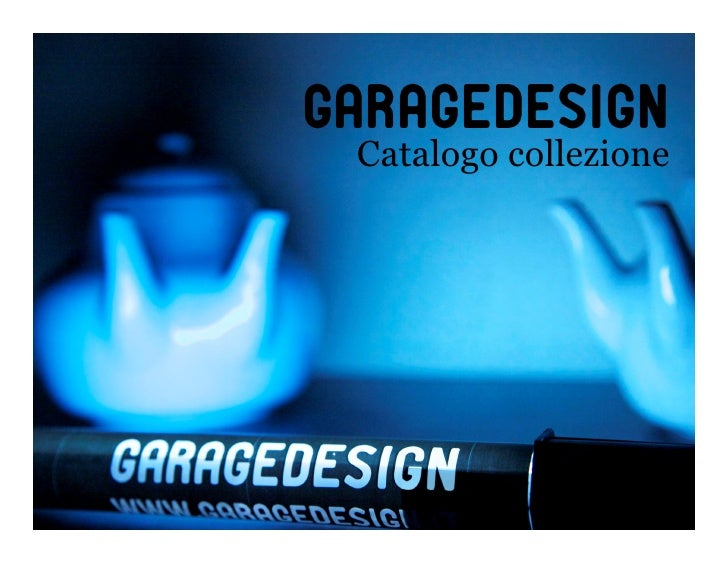Garagedesign Catalogo collezione                  1