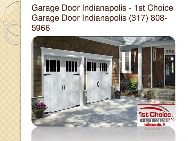 Garage door indianapolis for First choice garage
