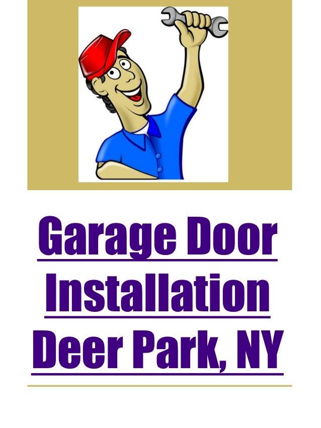 Garage Door Installation Deer Park, ...