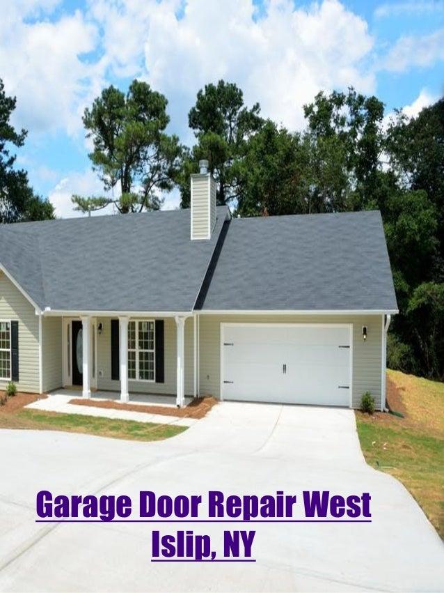 Garage Door Repair West Islip, NY ...