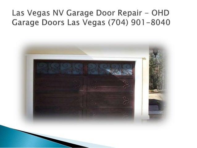 Garage Door Las Vegas Ohd Garage Doors Las Vegas 702