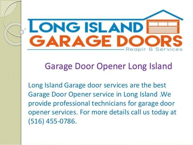 Garage Door Opener Long Island Long Island Garage Doors Repair