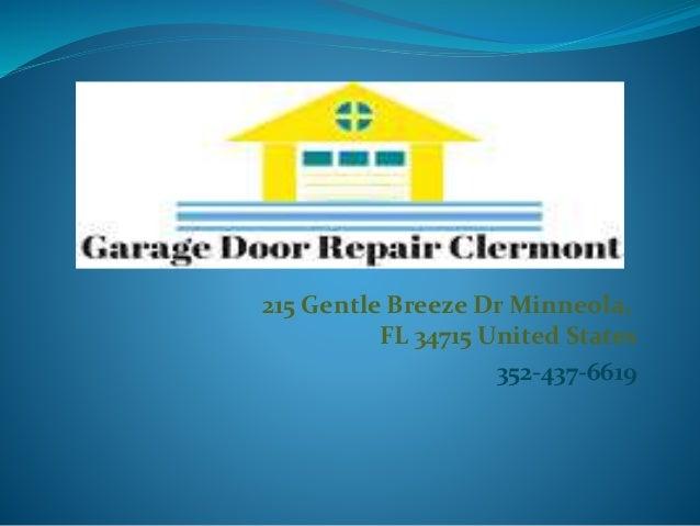 Superbe 215 Gentle Breeze Dr Minneola, FL 34715 United States 352 437 6619 Garage  Door Repair Clermont ...