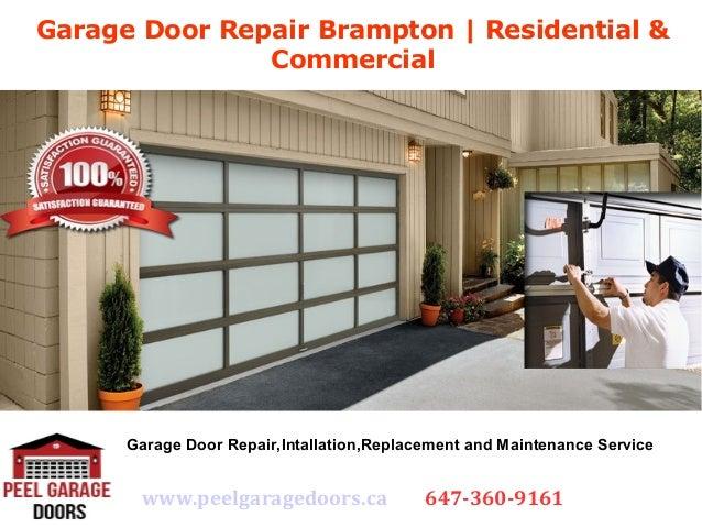 Garage Door Repair Br&ton   Residential \u0026 Commercial .peelgaragedoors.ca 647-360 ... & Garage Door Repair Brampton   Residential \u0026 Commercial Services