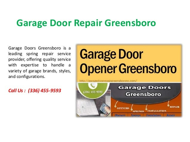 Garage Door Repair Greensboro Garage Doors Greensboro is a leading spring repair service provider, offering quality servic...