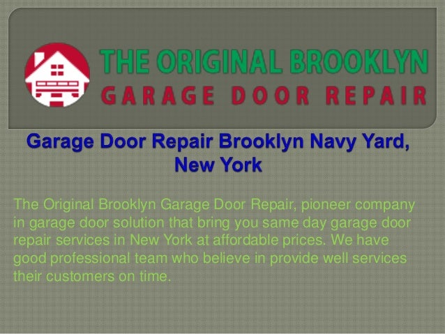 Garage Door Repair In Brooklyn New York