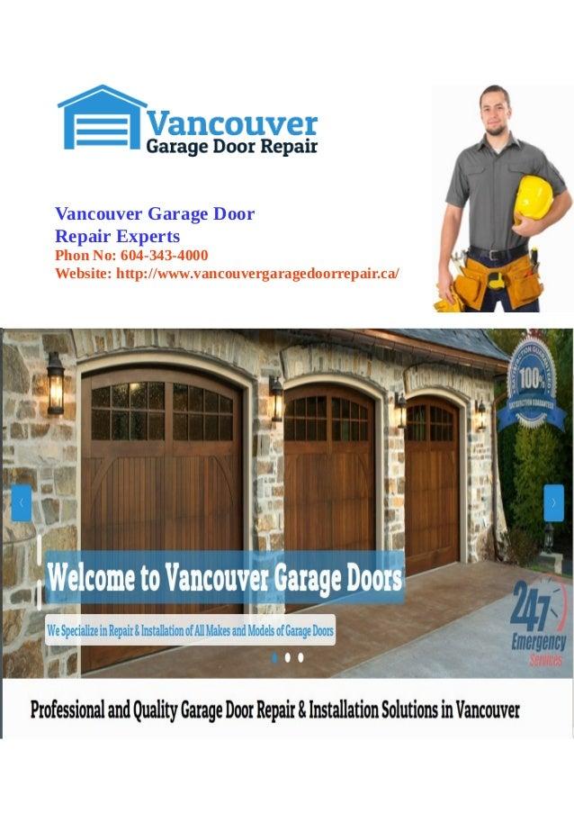 Vancouver Garage Door Repair Experts Phon No: 604 343 4000 Website: Http ...