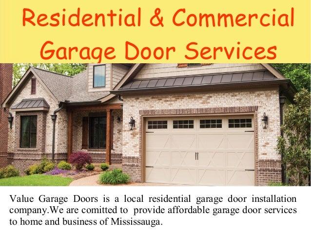 7. Residential U0026 Commercial Garage Door Services Value ...