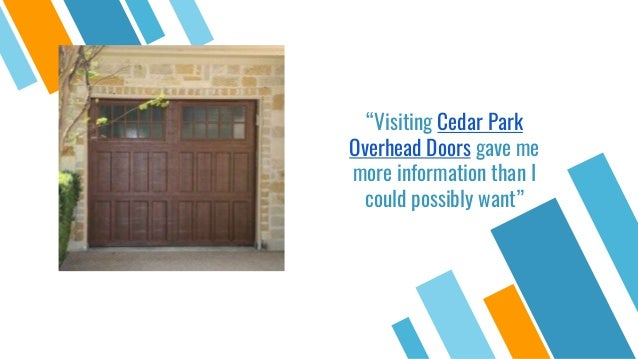 Our Cedar Park Overhead Doors Process Garage Doors Installation Garage Door  Repairs Parts Sale; 5.