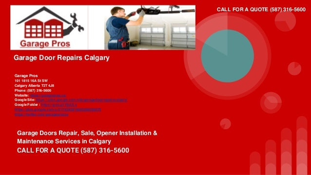 High Quality Garage Door Repairs Calgary Garage Pros 101 1815 16A St SW Calgary Alberta  T2T 4J8 Phone ...