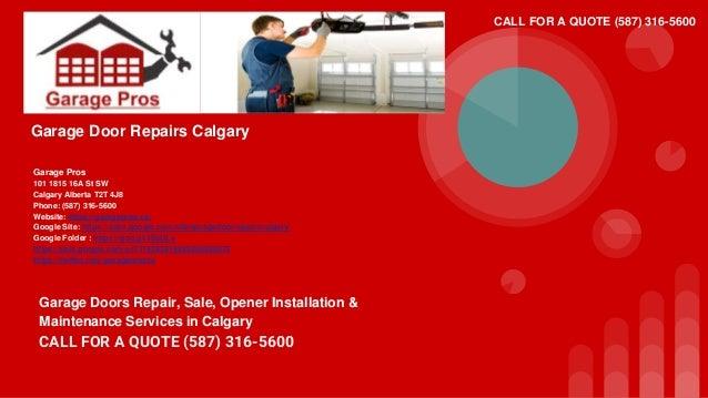 Wonderful Garage Door Repairs Calgary Garage Pros 101 1815 16A St SW Calgary Alberta  T2T 4J8 Phone ...