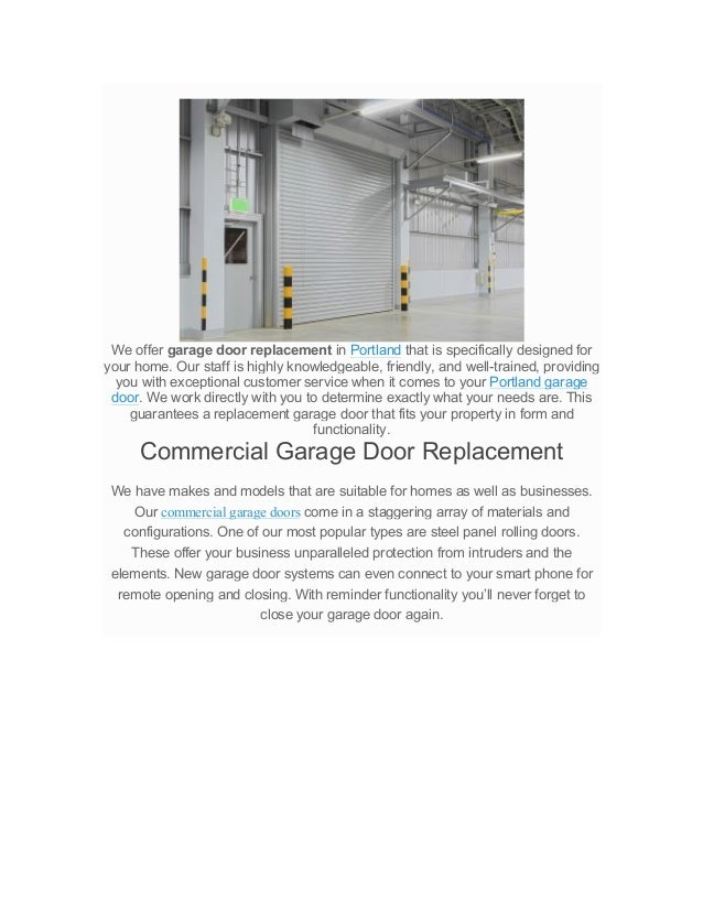 We offer garage door replacement in Portland that is specifically designed for your home. Our staff is highly knowledgeabl...