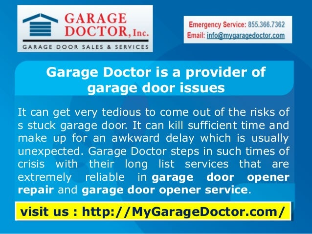 Lovely Garage Doctor Is A Provider Of Garage Door Issues It Can Get Very Tedious  To Come ...