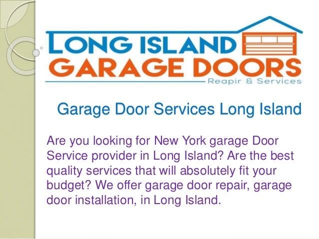 Garage Door Services Long Island Are You Looking For New York Garage Door  Service Provider In ...