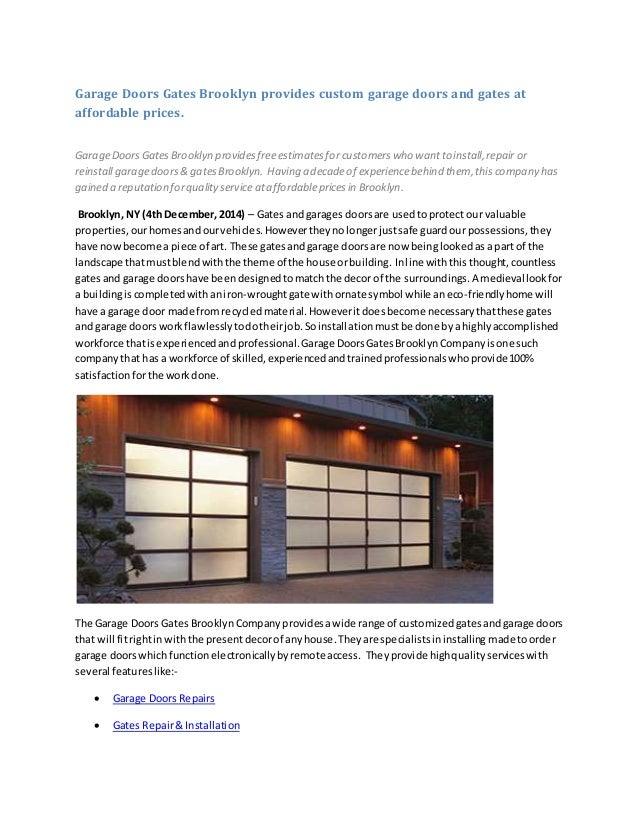 Garage Doors Gates Brooklyn Provides Custom Garage Doors And Gates At