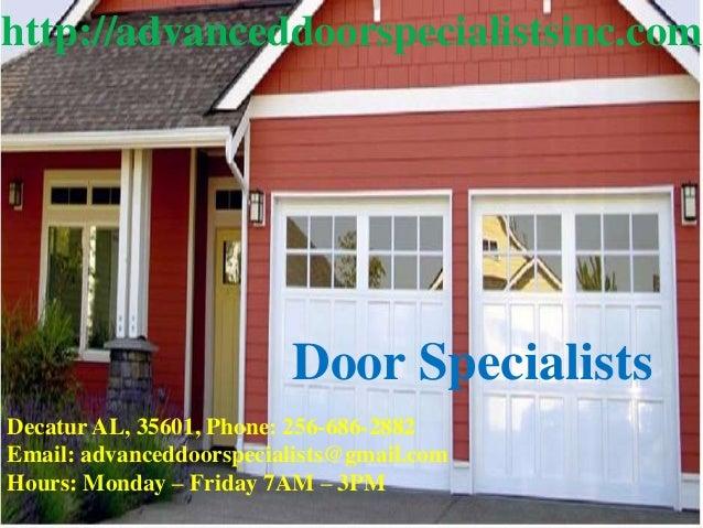 Delightful Decatur AL, 35601, Phone: 256 686 2882 Email: Advanceddoorspecialists@ Door  Services Decatur AL Garage Door Specialists Decatur ...