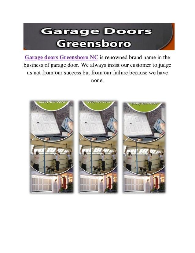 Garage doors Greensboro NC is renowned brand name in the business of garage door. We always insist our customer to judge u...