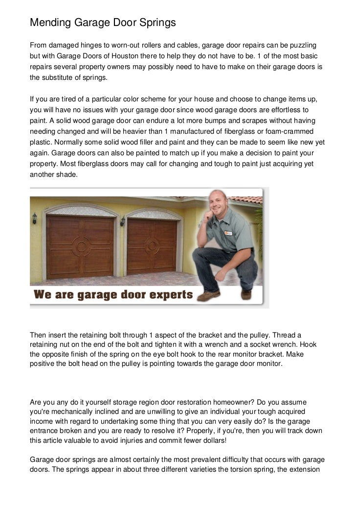 Mending Garage Door SpringsFrom damaged hinges to worn-out rollers and cables, garage door repairs can be puzzlingbut with...