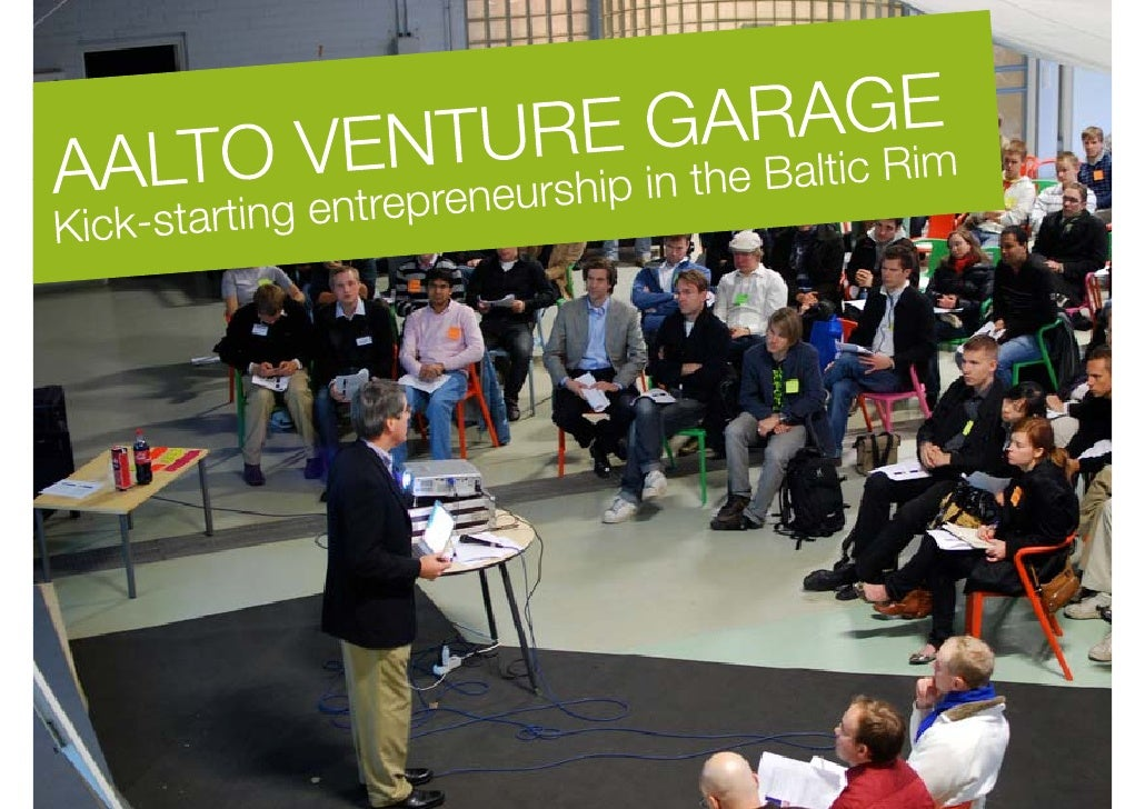 Just what is Aalto Venture Garage and how to be a part of the community? I this  f h            i ? In hi slide set we've ...