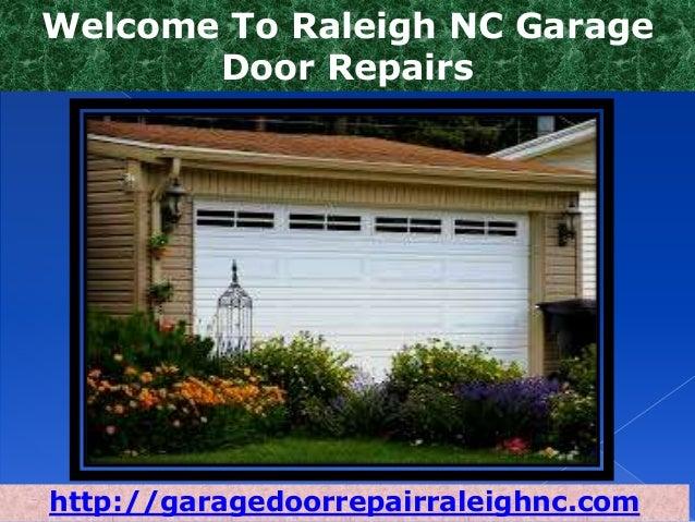 Welcome To Raleigh NC Garage Door Repairs http://garagedoorrepairraleighnc.com