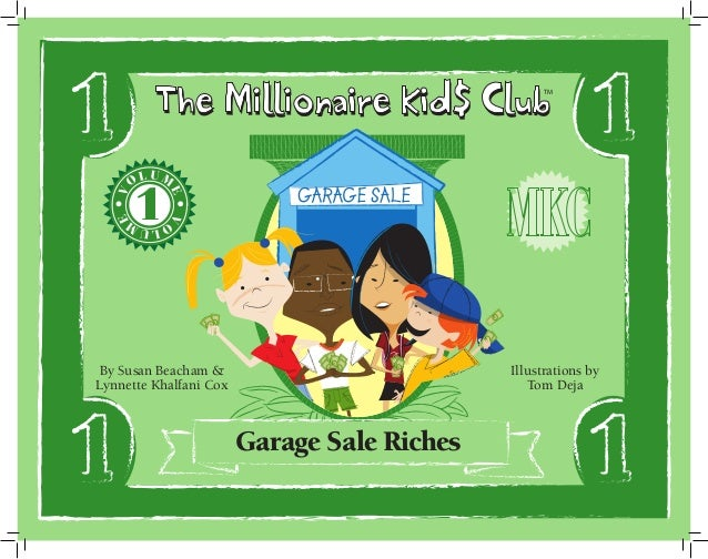 The Millionaire Kid$ Club V  E  LUM  O  O  E  V  TM  Illustrations by Tom Deja  LUM  By Susan Beacham & Lynnette Khalfani ...