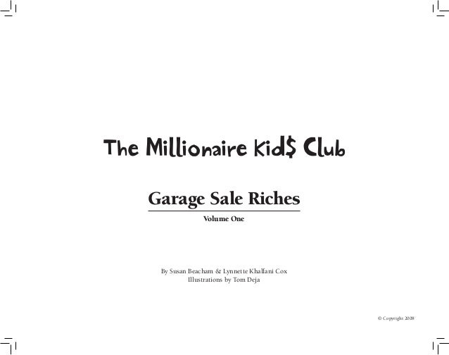 The Millionaire Kids Club: Garage Sale Riches Slide 2