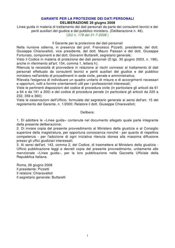 GARANTE PER LA PROTEZIONE DEI DATI PERSONALI                                DELIBERAZIONE 26 giugno 2008 Linee guida in ma...