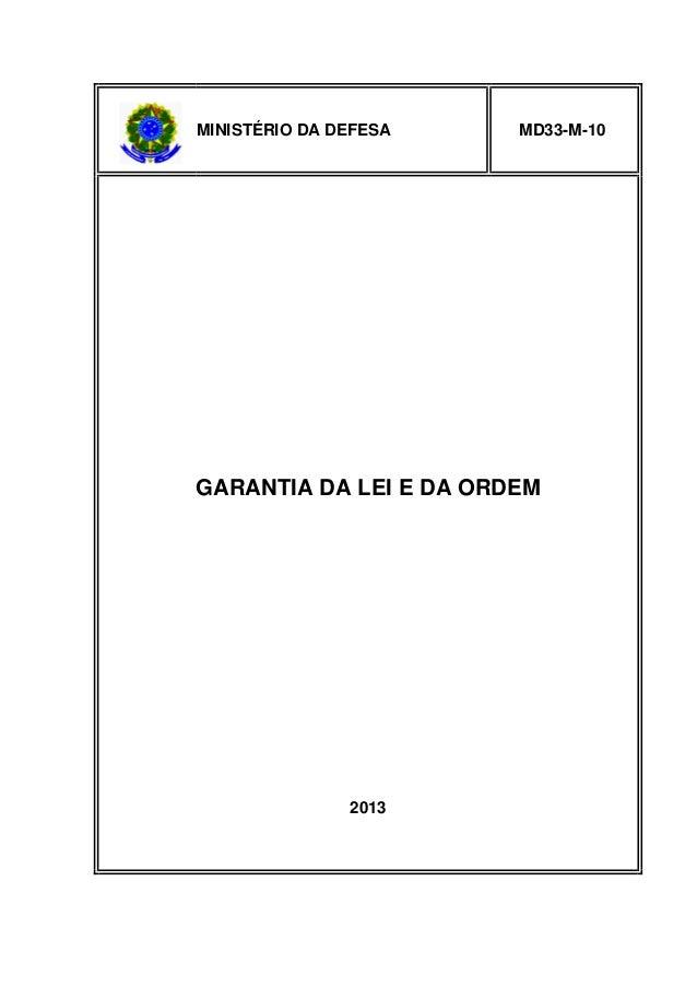MINISTÉRIO DA DEFESA  MD33-M-10  GARANTIA DA LEI E DA ORDEM  2013