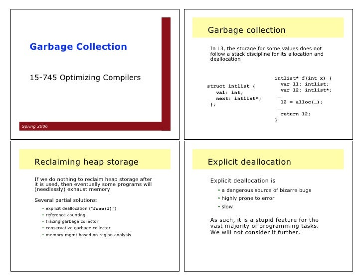 Garbage collection     Garbage Collection                                  In L3, the storage for some values does not    ...