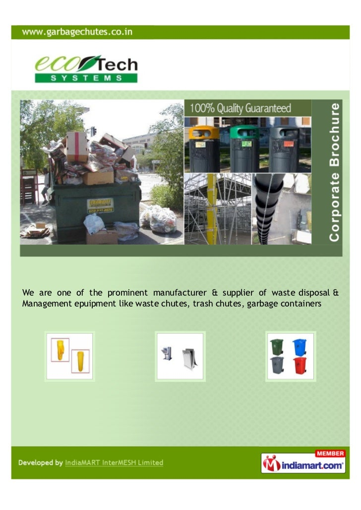 We are one of the prominent manufacturer & supplier of waste disposal &Management epuipment like waste chutes, trash chute...