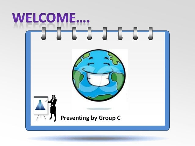 Presenting by Group C