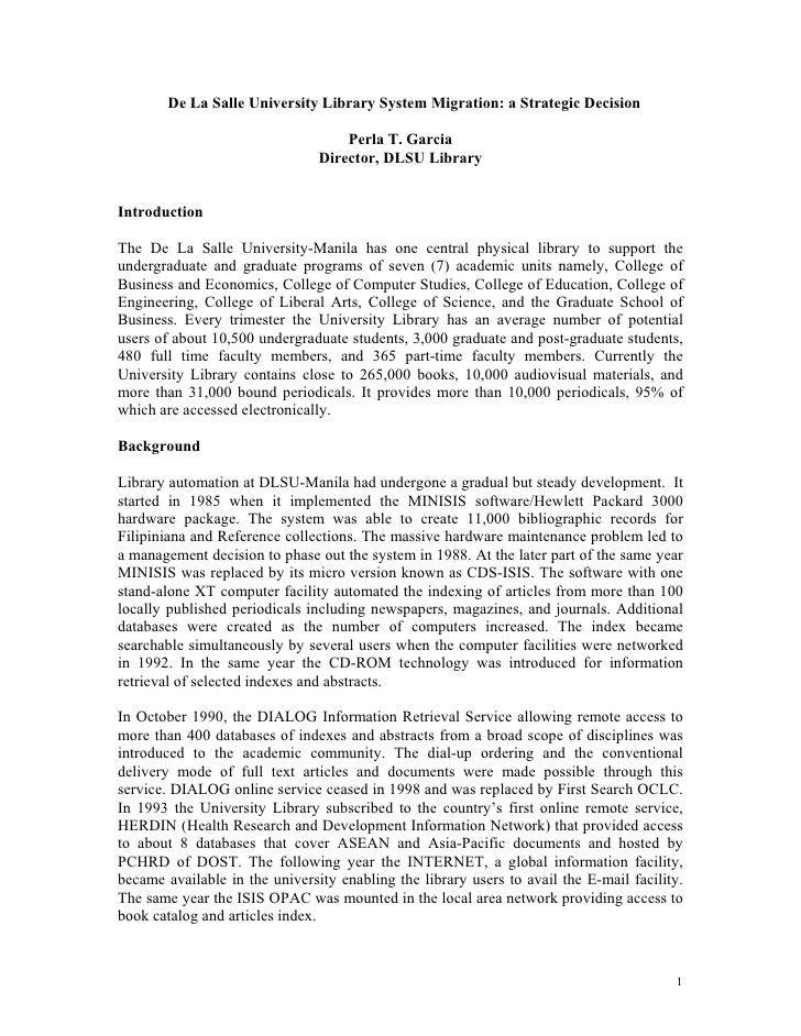 De La Salle University Library System Migration: a Strategic Decision                                      Perla T. Garcia...