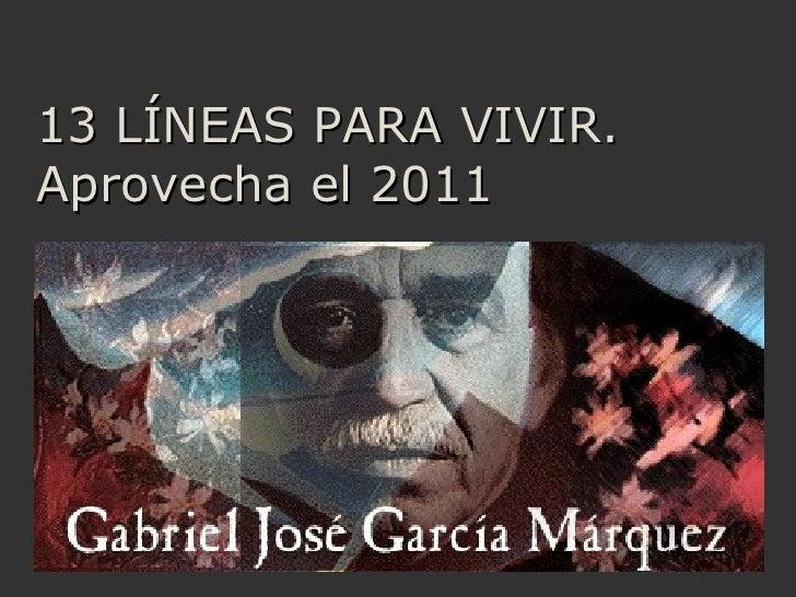 13 LÍNEAS PARA VIVIR. Aprovecha el 2011