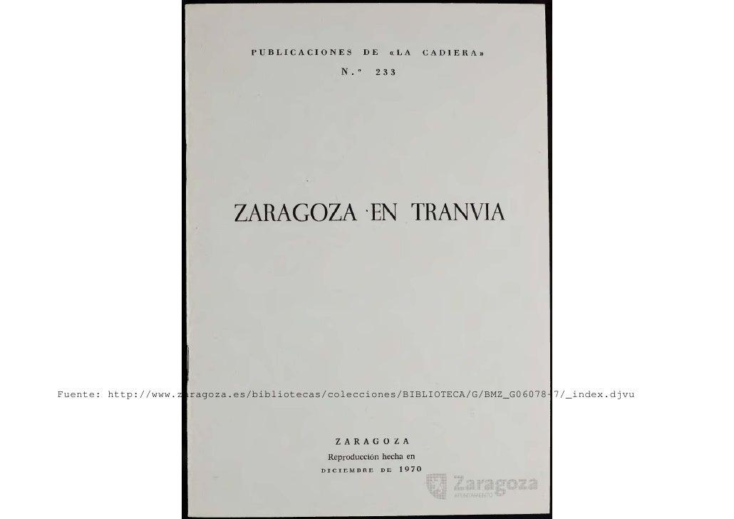Fuente: http://www.zaragoza.es/bibliotecas/colecciones/BIBLIOTECA/G/BMZ_G06078-7/_index.djvu