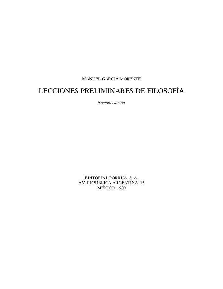 MANUEL GARCIA MORENTELECCIONES PRELIMINARES DE FILOSOFÍA                Novena edición           EDITORIAL PORRÚA, S. A.  ...
